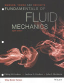 Munson  Young and Okiishi s Fundamentals of Fluid Mechanics  8E Binder Ready Version with WileyPlus Card Set PDF