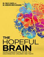 The Hopeful Brain  Neurotransactional Repair for Disconnected Children and Youth PDF