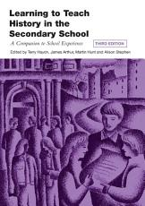 Learning to Teach History in the Secondary School PDF