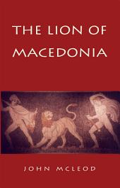 The Lion of Macedonia