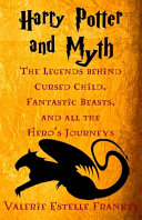 Harry Potter and Myth