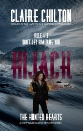 Hijack (A gripping romantic mystery series)