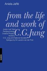 From the Life and Work of C.G. Jung