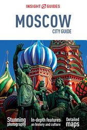 Insight Guides: City Guide Moscow: Edition 2
