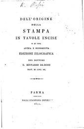 DellʹOrigine della stampa in tavole incise e di una antica e sconosciuta edizione zilografica