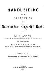 Handleiding tot de beoefening van het Nederlandsch burgerlijk recht: Volume 1