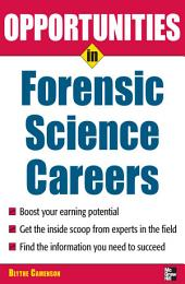 Opportunities in Forensic Science: Edition 2