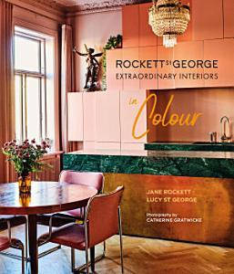 Rockett St George Extraordinary Interiors In Colour Book