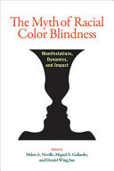The Myth of Racial Color Blindness