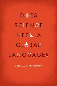 Does Science Need a Global Language