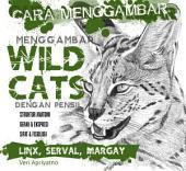 Menggambar Wild Cat dengan pensil