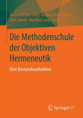 Die Methodenschule der Objektiven Hermeneutik: Eine Bestandsaufnahme