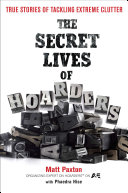 The Secret Lives of Hoarders