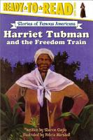 Harriet Tubman and the Freedom Train PDF