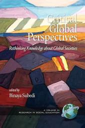 Critical Global Perspectives: Rethinking Knowledge about Global Societies
