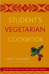 Student s Vegetarian Cookbook PDF