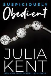 Suspiciously Obedient (Obedient #2)(BBW romance)(Billionaire romance)