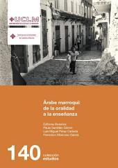 Árabe marroquí: de la oralidad a la enseñanza