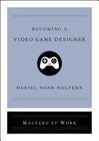 Becoming a Video Game Designer PDF