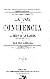 La Voz de la conciencia, ó, El libro de la familia: coleccion de ejemplos morales