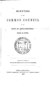 Minutes of the Common Council of the City of Philadelphia: 1704-1776