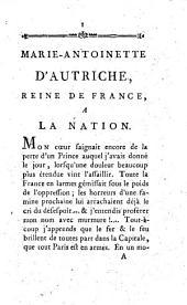 Marie-Antoinette d'Autriche, Reine de France, à la nation: Volume16,Numéro7