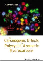 The Carcinogenic Effects Of Polycyclic Aromatic Hydrocarbons