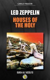Led Zeppelin - Houses of the Holy: Dischi da leggere