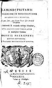 Lamindi Pritanii de ingeniorum moderatione in religionis negotio, ubi s. Augustinus vindicatus a censura Joannis Phereponi