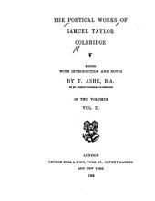 The Poetical Works of Samuel Taylor Coleridge: Volume 2