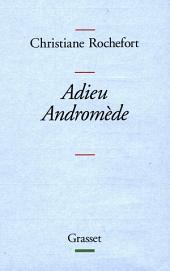 Adieu Andromède !