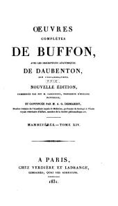 Oeuvres complètes de Buffon: avec les descriptions anatomiques de Daubenton, son collaborateur, Volume29,Partie14