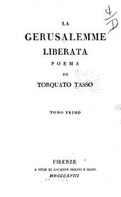 La Gerusalemme liberata: poema, Volumi 1-2