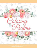 Coloring the Psalms   Christian Coloring Books for Adults Series  Psalms Coloring Book 1