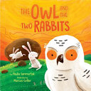 The Owl and the Two Rabbits
