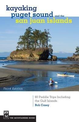 Kayaking Puget Sound and the San Juan Islands PDF