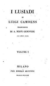 I Lusiadi di Luigi Camoens traduzione di A. Nervi genovese con brevi note. Volume 1. (-2.): 1