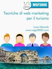 Tecniche di Web Marketing per il Turismo