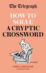 The Telegraph: How To Solve a Cryptic Crossword