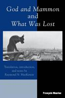God and Mammon and What Was Lost PDF