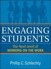 Engaging Students: The Next Level of Working on the Work, Edition 2