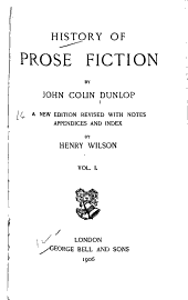 History of Prose Fiction: Volume 1