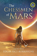 The Chessmen of Mars (Annotated, Large Print)