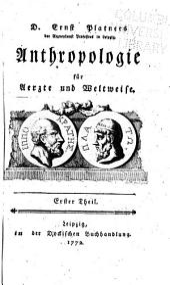 Anthropologie für Aerzte und Weltweise: Band 1