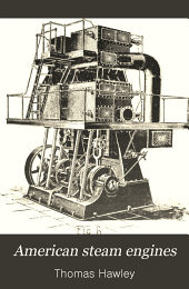 American steam engines: their practical operation and economy