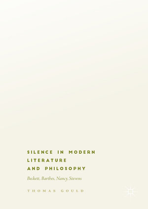 Silence in Modern Literature and Philosophy PDF