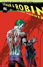 All-Star Batman & Robin the Boy Wonder #8