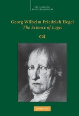 Georg Wilhelm Friedrich Hegel  The Science of Logic PDF