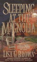 Sleeping at the Magnolia Book