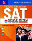 McGraw Hill Education SAT 2017 Cross Platform Prep Course PDF